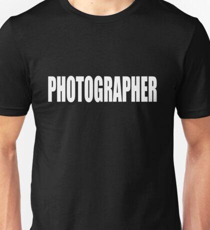 PHOTOGRAPHER - SECURITY STYLE! Unisex T-Shirt