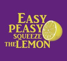 Easy Peasy Squeeze the Lemon T-Shirt