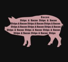 Bacon Strips by mrtdoank