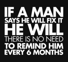 If a Man Says He Will Fix It by destroyrebuild