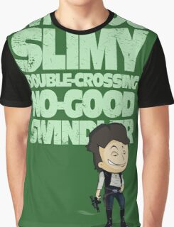 Slimy, Double-Crossing No-Good Swindler (Star Wars) Graphic T-Shirt