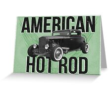 American Hot Rod - green version Greeting Card