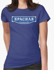 Red Square, Moscow Street Sign, Russia Womens Fitted T-Shirt