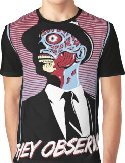 They Observe Graphic T-Shirt