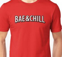 Bae and chill Unisex T-Shirt