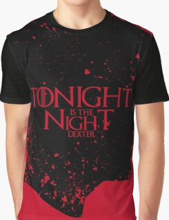 Tonight is the Night Graphic T-Shirt