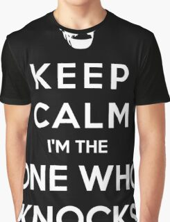Keep Calm Im The One Who Knocks Graphic T-Shirt