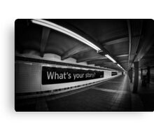 What's Your Story? Canvas Print