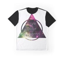 Live Your Dreams Graphic T-Shirt