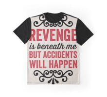 Accidents will happen Graphic T-Shirt