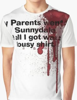My Parents Went to Sunnydale Parody version 1 Graphic T-Shirt