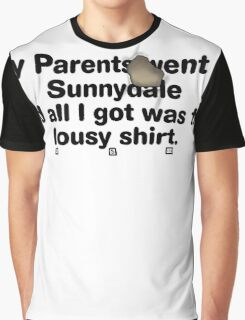 My Parents Went to Sunnydale Parody version 2 Graphic T-Shirt