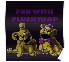 FNAF 4 - Fun with Plushtrap Poster