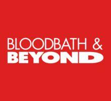 Bloodbath & Beyond (white text) by dismantledesign