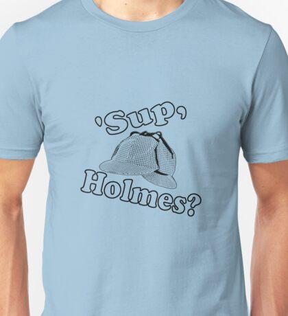 Sup Holmes Unisex T-Shirt