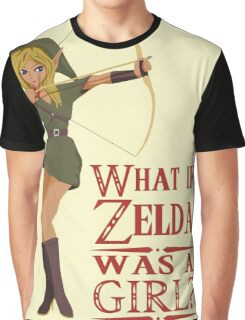 What if Zelda was a girl? (it's a joke) Graphic T-Shirt
