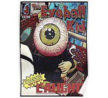 The Eyeball Kid: Comic Cover Poster