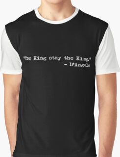 """The Wire - """"The King stay the King."""" Graphic T-Shirt"""