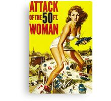 Attack of the 50ft Woman poster Canvas Print