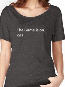 Sherlock Holmes The game is on Women's Relaxed Fit T-Shirt