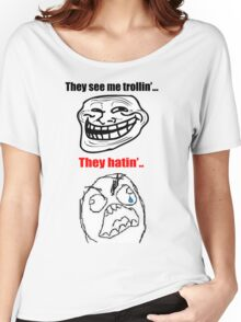 They see me trollin' T-Shirt Women's Relaxed Fit T-Shirt