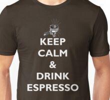 Keep Calm & Drink Espresso Unisex T-Shirt