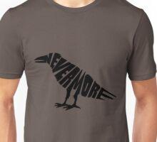 Quoth the raven... Unisex T-Shirt