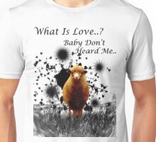 "Hilarious Sheep Parody of ""What is Love"" Unisex T-Shirt"