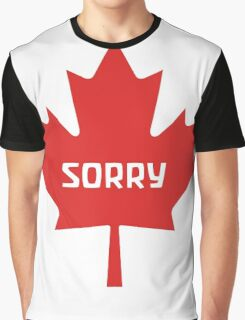Sorry Canada Graphic T-Shirt