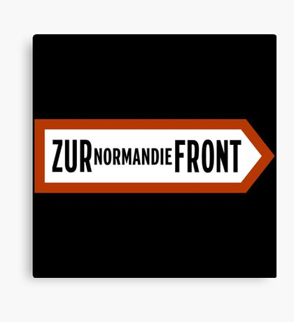 To Normandy Front, WWII Sign, France Canvas Print
