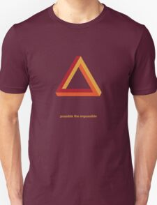 possible the impossible T-Shirt