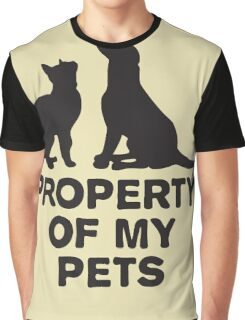 Property of my pets Graphic T-Shirt