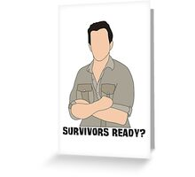 Survivors Ready? Greeting Card