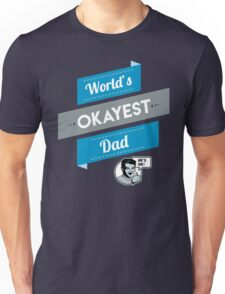 World's Okayest Dad   Funny Dad Gift T-Shirt