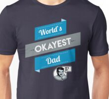 World's Okayest Dad | Funny Dad Gift Unisex T-Shirt