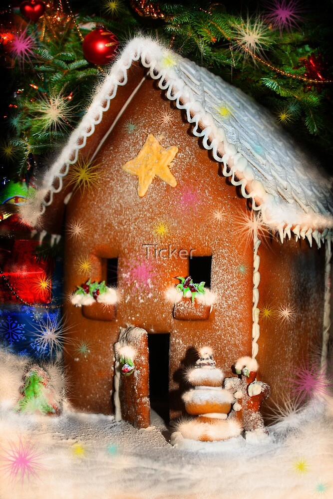 Gingerbread House by Ticker