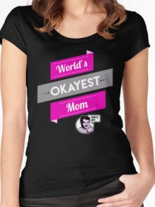 World's Okayest Mom | Funny Mom Gift Women's Fitted Scoop T-Shirt