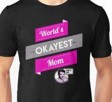 World's Okayest Mom   Funny Mom Gift Unisex T-Shirt