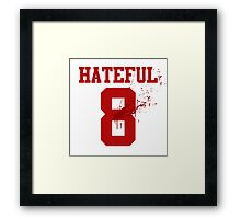 Hateful 08 Framed Print
