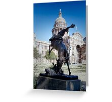 Tribute to the Rough Riders of the Range - Texas State House - Austin - Texas Greeting Card