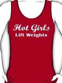 Hot Girls Lift Weight T-Shirt