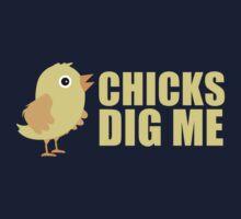 Chicks Dig Me [ Tshirt & iPad Case ] One Piece - Long Sleeve