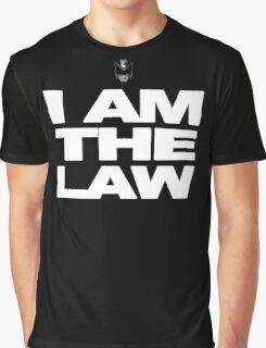 I am the Law! Graphic T-Shirt