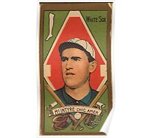 Benjamin K Edwards Collection Matthew McIntyre Chicago White Sox baseball card portrait Poster
