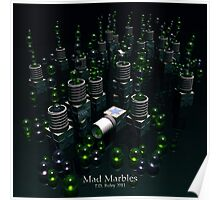 Mad Marbles Poster