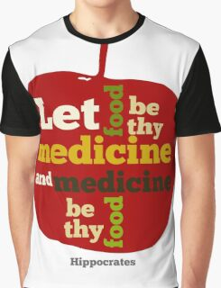 APPLE   Let Food be thy Medicine  Graphic T-Shirt