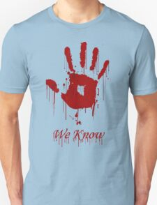 "AWESOME Dark Brotherhood ""We Know"" Unisex T-Shirt"