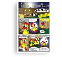 """Rick the chick """"THE MAGIC SHELL (La gallina ha fatto l'uovo) pag 1"""" Canvas Print"""
