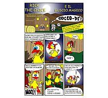 """Rick the chick """"THE MAGIC SHELL (La gallina ha fatto l'uovo) pag 1"""" Photographic Print"""