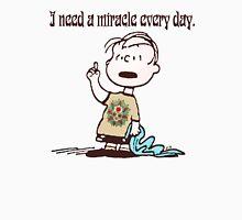 I need a miracle 2 T-Shirt